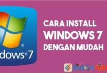 Photo of Cara Install Windows 7 [+Gambar]