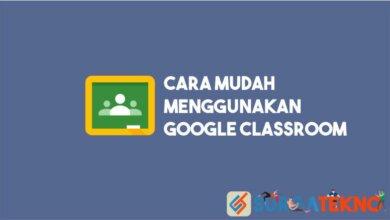 Photo of Cara Menggunakan Google Classroom [LENGKAP]