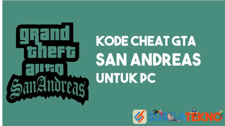 Kode Cheat GTA San Andreas