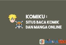 Photo of Komiku: Situs Baca Komik dan Manga Online