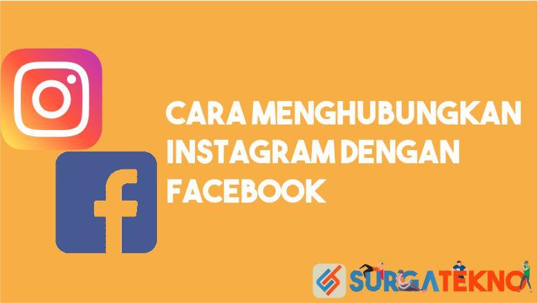Cara Menghubungkan Instagram dengan Facebook