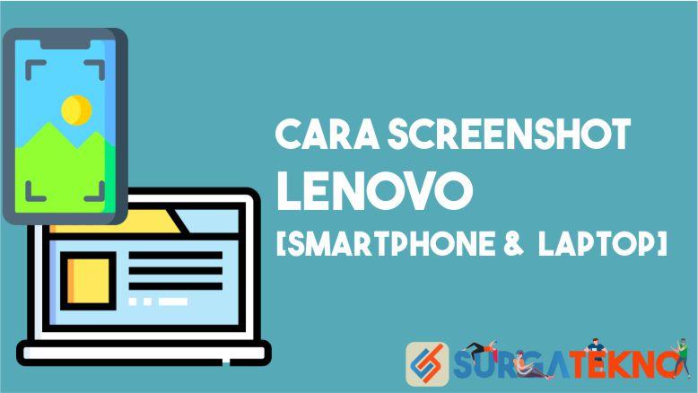Cara Screenshot Lenovo