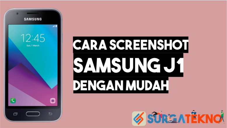 Cara Screenshot Samsung J1