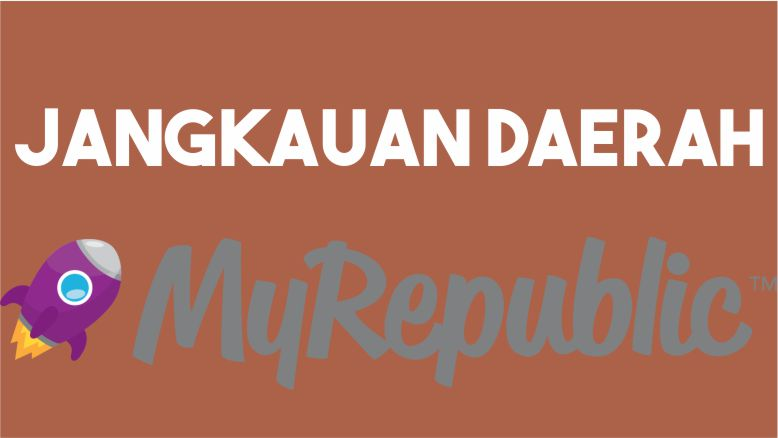 Jangkauan MyRepublic