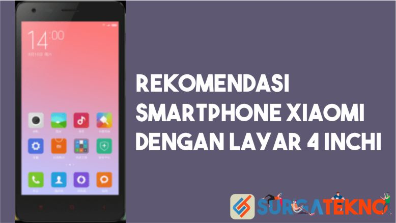 Smartphone Xiaomi Layar 4 Inchi