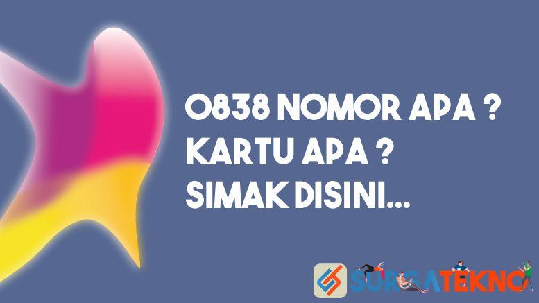 0838 Nomor Apa