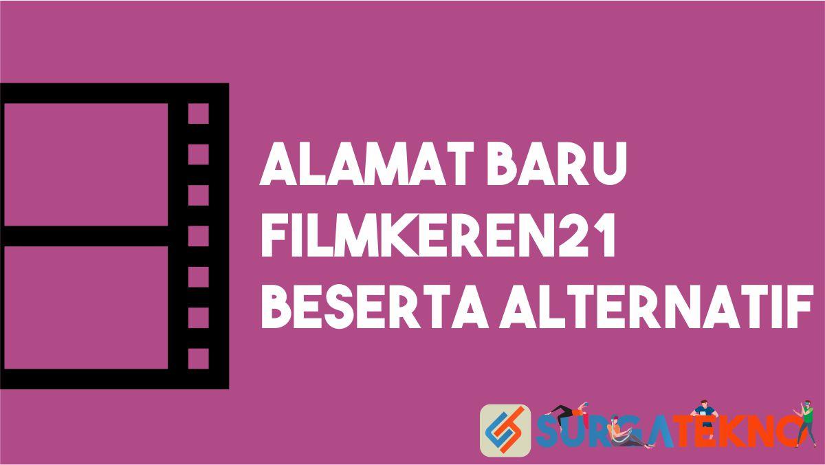 Alamat Baru FilmKeren21