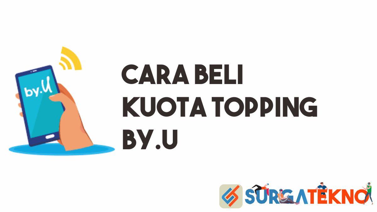 Cara Beli Kuota Topping by.U