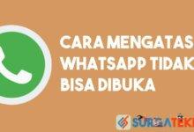 Photo of Cara Mengatasi Aplikasi WhatsApp Tidak Bisa Dibuka