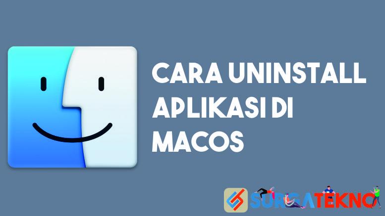 Cara Uninstall Aplikasi di MacOS