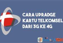 Cara Upradge Kartu Telkomsel ke 4G