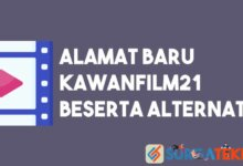 Photo of Alamat Baru Kawanfilm21 Beserta Alternatif