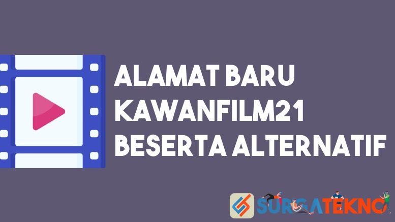 Alamat Baru KawanFilm21