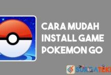 Photo of Cara Install Pokemon GO