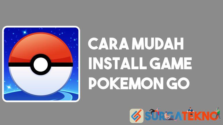 Cara Install Pokemon GO
