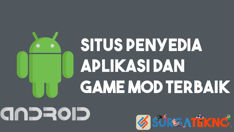 Situs Aplikasi dan Game MOD Android Terbaik