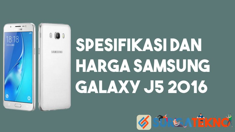 Spesifikasi dan Harga Samsung Galaxy J5 2016