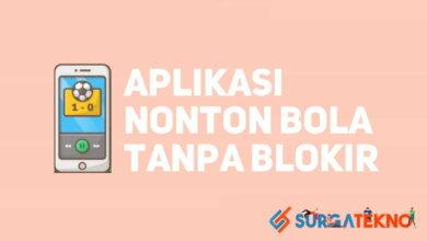 Photo of 5 Daftar Aplikasi Nonton Bola Tanpa Blokir