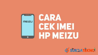 Photo of Cara Mudah Cek IMEI HP Meizu, Asli atau Illegal ?