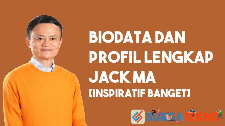 Biodata dan Profil Jack Ma