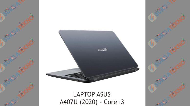 Desain Laptop Asus A407U (2020)