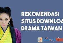 Photo of 8 Situs Download Drama Taiwan [Terbaik dan Terupdate]
