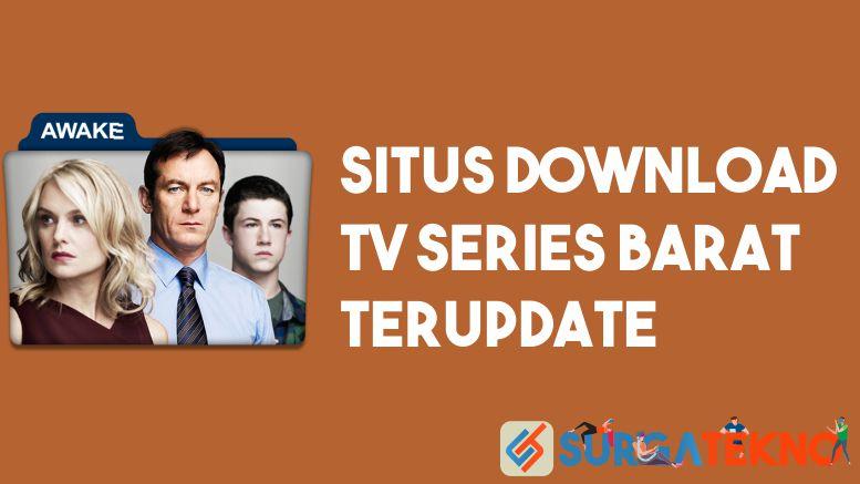 Situs Download TV Series Barat Terupdate