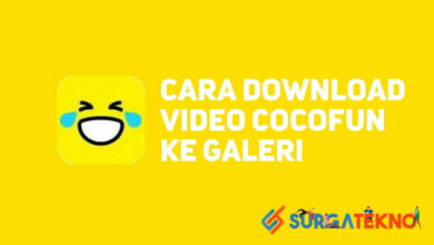 Photo of 2 Cara Download Video CocoFun ke Galeri [Mudah Banget]