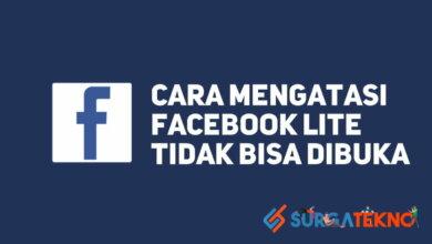 Photo of 3 Cara Jitu Mengatasi Facebook Lite Tidak Bisa Dibuka