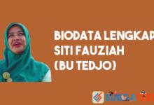 Biodata Siti Fauziah (Bu Tedjo)