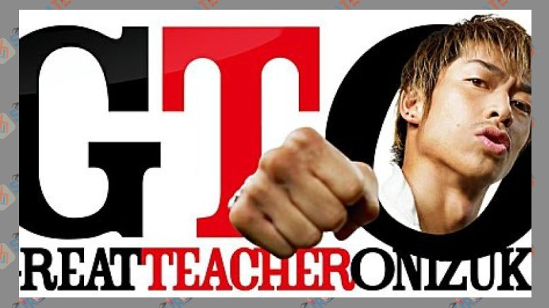 GTO - Great Teacher Onizuka (2012)