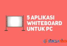Photo of 5 Aplikasi Whiteboard Terbaik untuk PC