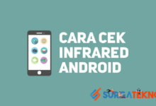 Photo of Cara Cek Infrared di HP Android