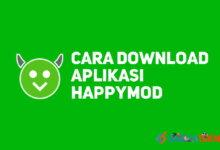 Photo of 2 Cara Download Aplikasi Happymod