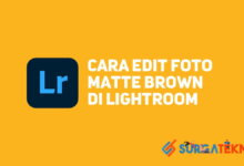 Photo of Cara Edit Foto Matte Brown di Lightroom