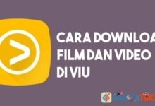 Photo of Cara Download Film dan Video di VIU