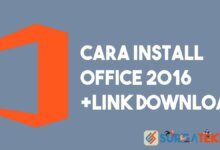 Photo of Cara Install Microsoft Office 2016 (+Link Download)