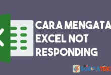 Photo of 7 Cara Mengatasi Excel Not Responding