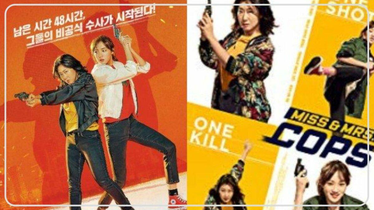 Miss & Mrs. Cops (2019) - Film Action Comedy Terbaik