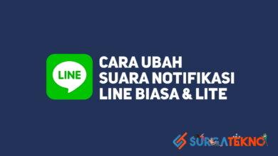 Photo of 2 Cara Mengganti Suara Notifikasi LINE Biasa dan Lite