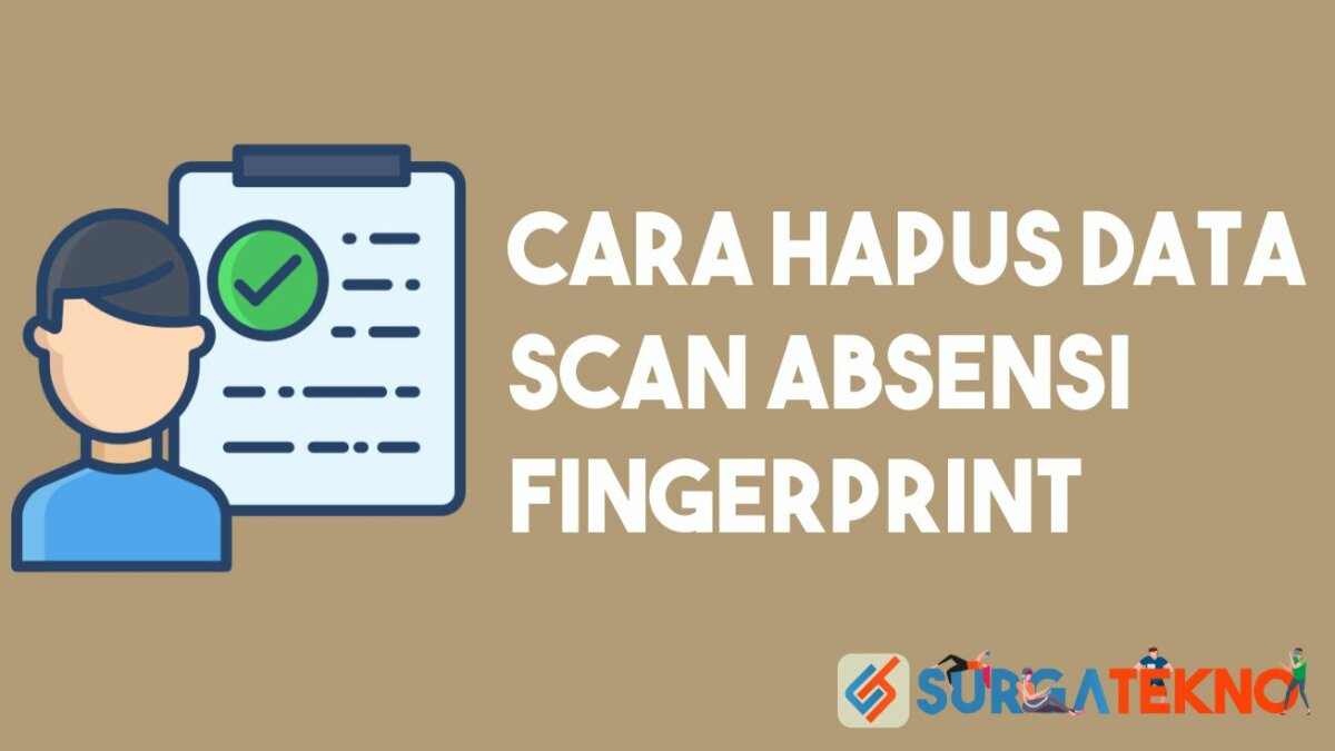 Cara Hapus Data Scan Absensi Fingerprint