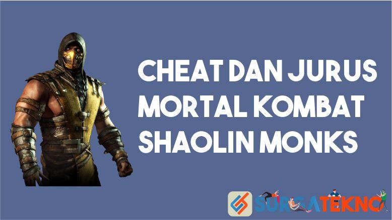 Cheat dan Jurus Mortal Kombat Shaolin Monks (Lengkap)