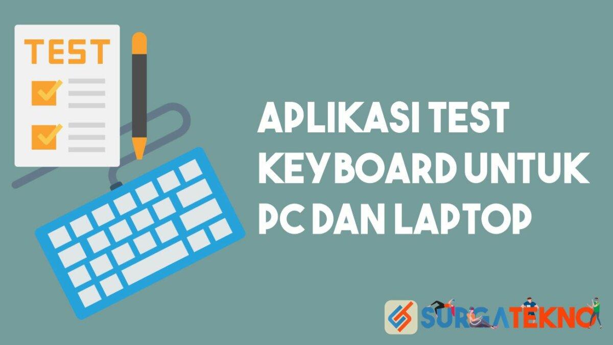 Aplikasi Test Keyboard untuk PC dan Laptop