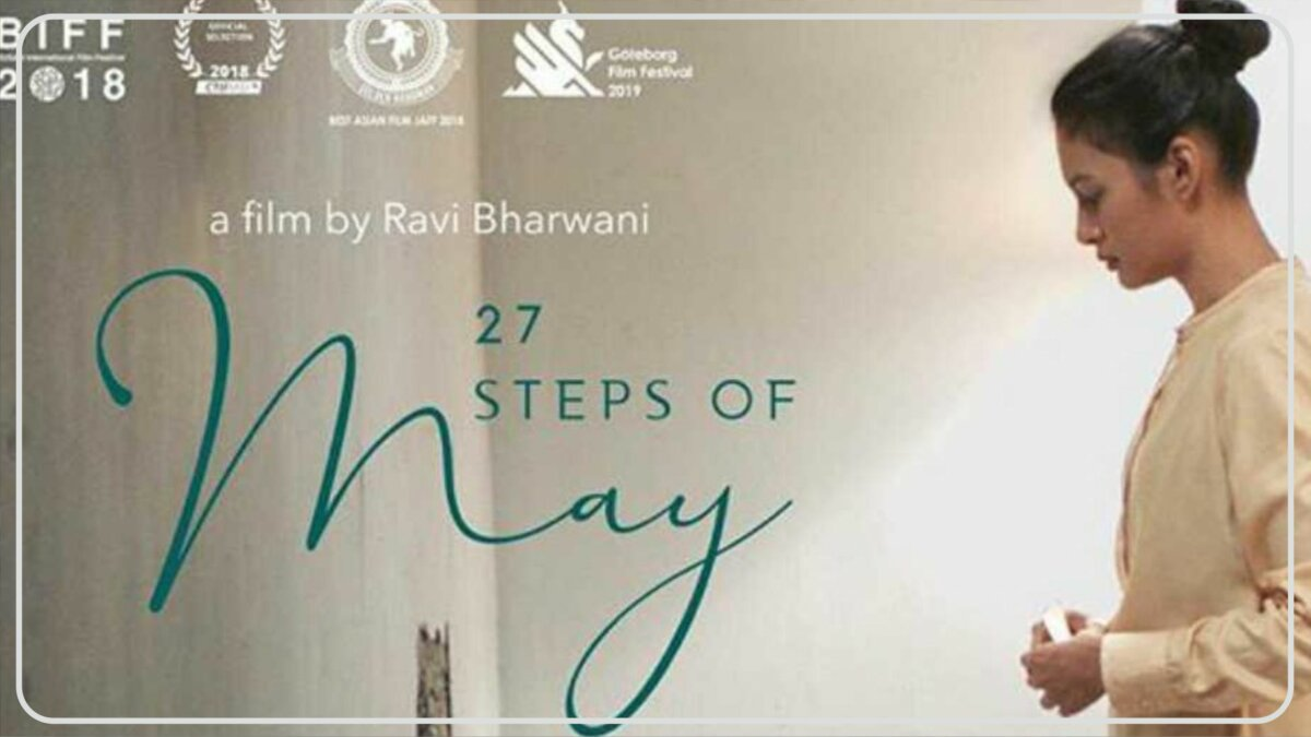 27 Steps of May (2018) - Film Tentang Kesehatan Mental