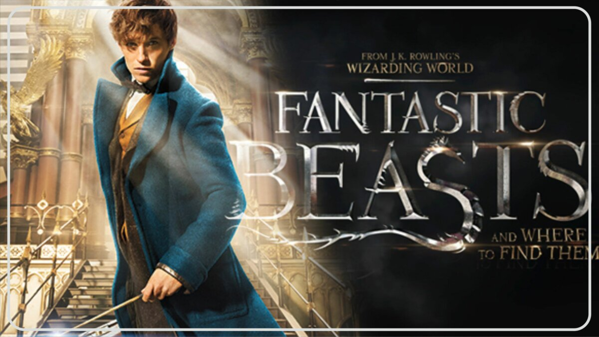 Fantastic Beasts and Where to Find Them (2016) - Film Tentang Makhluk Mitos