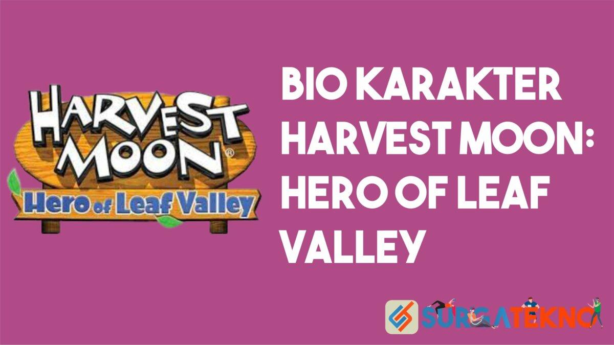 Bio Karakter Harvest Moon Hero of Leaf Valley
