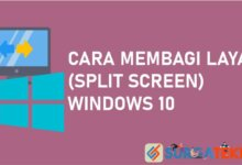 Cara Membagi Layar (Split Screen) Di Windows 10