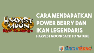 Cara Mendapatkan Power Berry dan Ikan Legendaris Harvest Moon Back to Nature