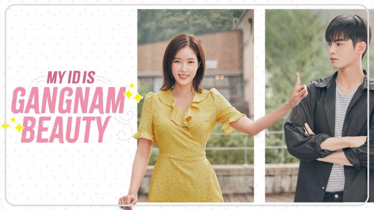 My ID is Gangnam Beauty (2018) - Drama Korea Tentang Anak Kuliahan