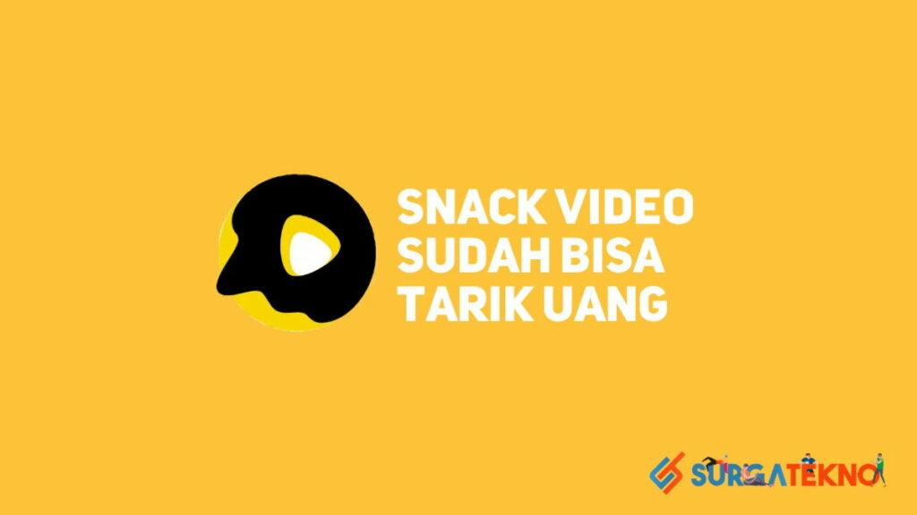 Aplikasi Snack Video Sudah Bisa Tarik Uang dari 26 Maret 2021
